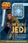 Rebels: The Secret Jedi - The Adventures of Kanan Jarrus: Rebel Leader