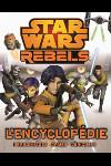 Rebels : L'Encyclop�die