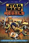 Rebels - Pr�mices d'une R�bellion