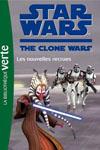 The Clone Wars - Les Nouvelles Recrues