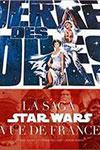 La Guerre des Etoiles : La Saga Star Wars vue de France