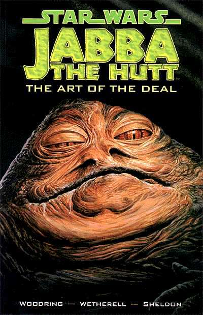 Jabba the Hutt - The Art of the Deal