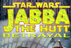 Jabba the Hutt - Betrayal
