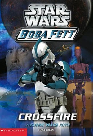 Boba Fett 02 : Crossfire