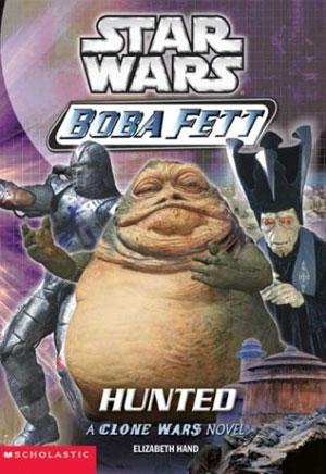 Boba Fett 04 : Hunted