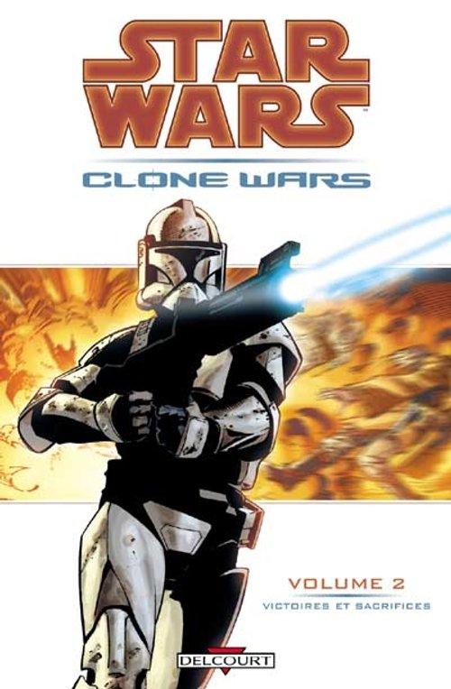 Clone Wars Vol. 02 : Victoires et Sacrifices