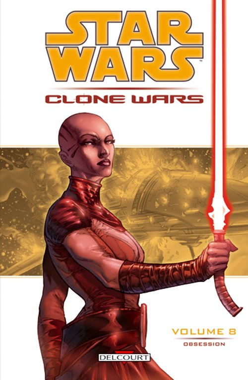 Clone Wars Vol. 08 : Obsession