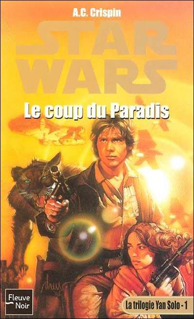 La Trilogie Han Solo Vol.01 : Le Coup du Paradis