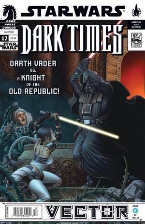Dark Times #12 - Vector #06