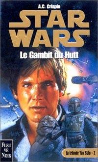 La Trilogie Han Solo Vol.02 : Le Gambit du Hutt