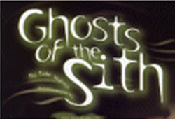 Ghosts of the Sith