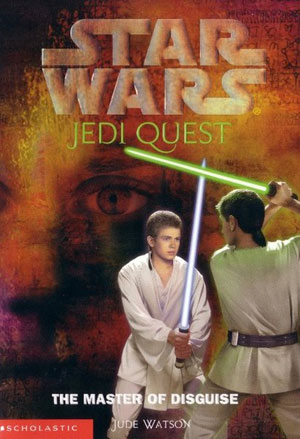 Jedi Quest 04 : The Master of Disguise