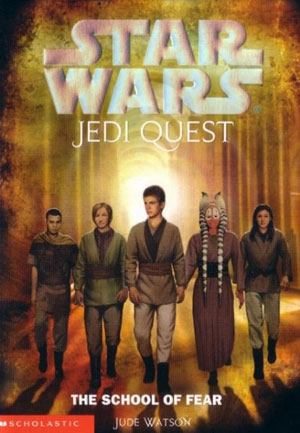 Jedi Quest 05 : The School of Fear