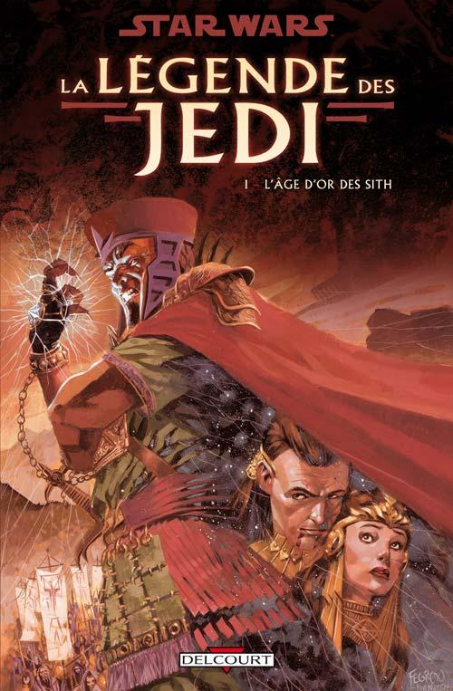 La Légende des Jedi Vol.1 : L'Age d'Or des Sith