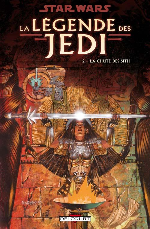 La Légende des Jedi Vol.2 : La Chute des Sith