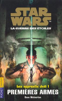 Les Apprentis Jedi Vol.01 : Premières Armes