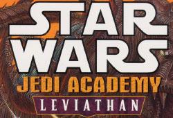 Jedi Academy : Leviathan