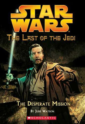 The Last of the Jedi 01 : The Desperate Mission
