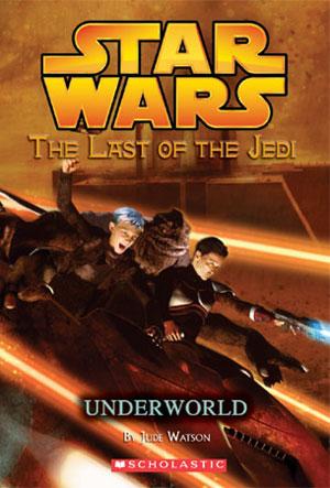 The Last of the Jedi 03 : Underworld