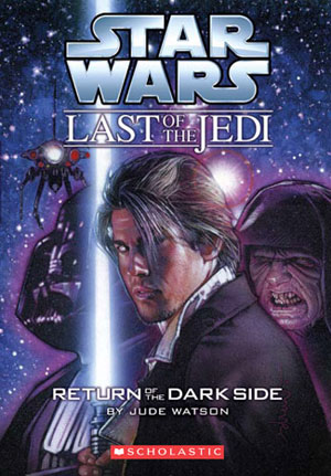 The Last of the Jedi 06 : Return of the Dark Side