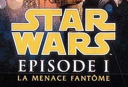 Episode I - La Menace Fantôme