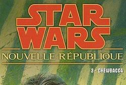 Nouvelle République Vol. 3 - Chewbacca