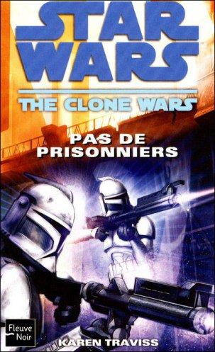 The Clone Wars Vol.03 : Pas de prisonniers