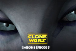 The Clone Wars S01E09 - La Cape des ténèbres