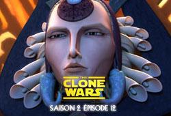 The Clone Wars S02E12 - Le complot de Mandalore